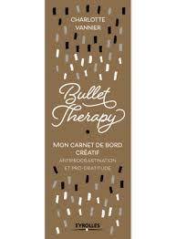 le journal des femmes cuisine mon livre bullet therapy mon carnet de bord créatif antiprocrastination et