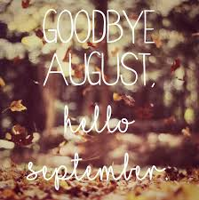 kalendersprüche monat goodbye august hello september happy new year