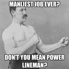 Power Lineman Memes - power lineman memes image memes at relatably com
