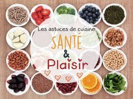 cuisine santé les astuces cuisine santés plaisir