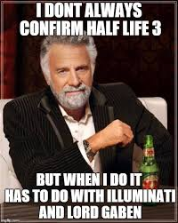 Half Life 3 Confirmed Meme - half life 3 imgflip