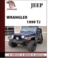 jeep wrangler owners manual jeep wrangler 1999 tj workshop service repair manual pdf