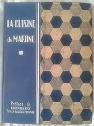 la cuisine de martine amazon fr la cuisine de martine martine curnonsky livres
