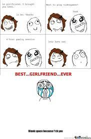 Best Girlfriend Meme - best girlfriend ever by gamingderpy meme center