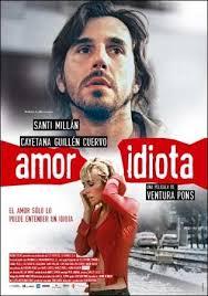 Amor idiota (2005)