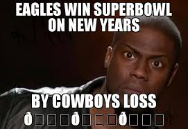 Kevin Hart Meme - eagles win superbowl on new years by cowboys loss meme
