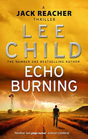 Jack Reacher Bathroom Scene Echo Burning Jack Reacher Book 5 Ebook Lee Child Amazon Co Uk