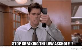 Stop Breaking The Law Meme - mrw im studying for finals and i overhear someone talk about the