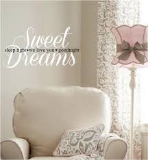 nursery wall quotes sweet dreams sleep tight we love you sweet dreams sleep tight nursery wall quote