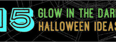 diy glow in the dark halloween decorations