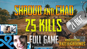 pubg 50 kills pubg shroud and chad 25 kills pubg tube