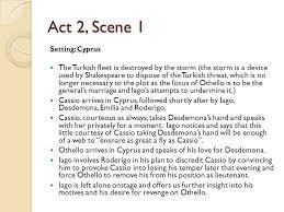 themes in othello act 1 scene 3 othello summary act two act 2 scene 1 setting cyprus the turkish