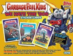 2018 topps garbage pail kids series 1 u201cwe the u002780s u201d features