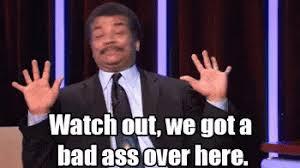 Watch Out We Got A Badass Over Here Meme - we got a badass over here gifs tenor