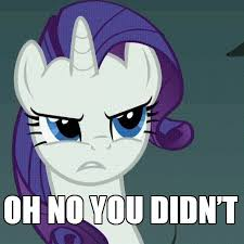 Oh No You Didn T Meme - oh no you didn t pony reactions know your meme
