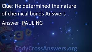 bonds crossword clue he determined the nature of chemical bonds