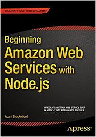 best node js books beginning amazon web services with node js adam shackelford