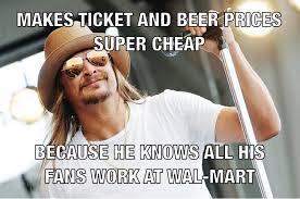 Beer Meme - good guy kid rock meme makes tickets beer cheap