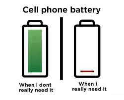Funny Cell Phone Memes - cell phone battery when when i dont really need it really need it