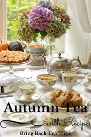 Kitchen Tea Theme Ideas Best 25 Fall Tea Parties Ideas On Pinterest Tea Sandwiches