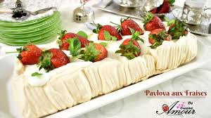 soulef amour de cuisine recette de pavlova aux fraises par soulef amour de cuisine