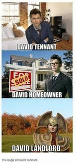 David Tennant Memes - david tennant david homeowner david landlord the saga of david