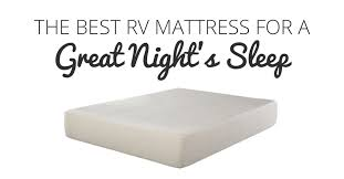 the best rv mattress for a great night u0027s sleep rv trippin
