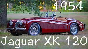 1954 jaguar xk120 roadster youtube
