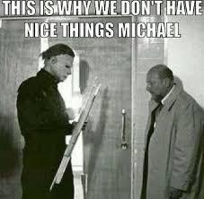 Michael Myers Memes - funny michael myers pics michael myers humor loll halo