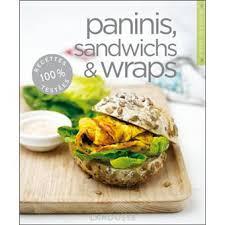 fnac livre de cuisine paninis sandwichs wraps broché collectif achat livre
