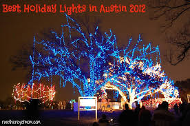 37th street lights austin best holiday lights displays in austin 2012 r we there yet mom