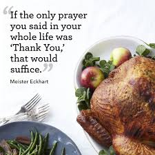 thanksgiving dinner blessing prayer 10 best thanksgiving quotes meaningful thanksgiving sayings