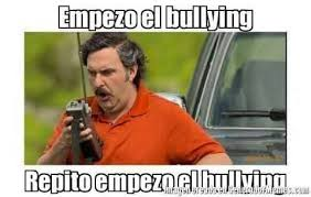 Memes De Bullying - empezo el bullying imagenes chistosas pinterest mexican