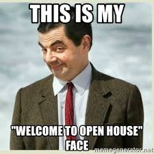 Open House Meme - this is my welcome to open house face mr bean meme generator