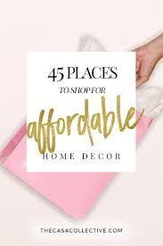 home decor places 45 places to shop for affordable home decor