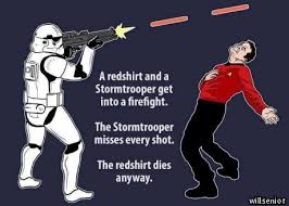 Redshirt Meme - stormtrooper vs redshirt know your meme
