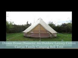Bell Tent Awning Dream House Cotton Canvas Family Camping Bell Tent Youtube
