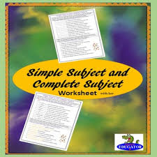simple subjects and complete subjects grammar worksheet by