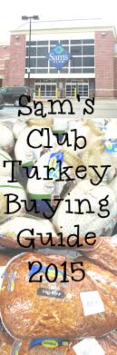 sam s club turkey prices 2015 eat like no one else