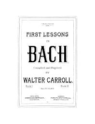 first lessons in bach bach johann sebastian imslp petrucci