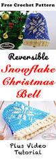 snowflake christmas bell free crochet pattern nicki u0027s homemade