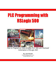 plc programming with rslogix 500 programmable logic controller