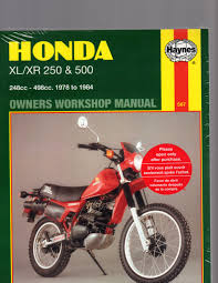 honda xl xr 250 u0026 500 1978 to 1984 owners workshop manual by