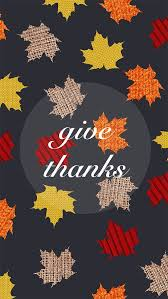 thanksgiving mobile wallpaper a wallpaper