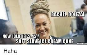 Add Meme Text - rachel dolezal now identifies asia softserveice cream cone add text