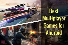 multiplayer android top 10 best android multiplayer killertricks