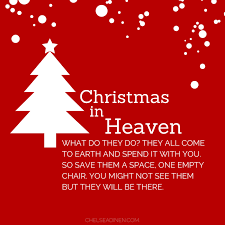 Empty Chair Poem Christmas In Heaven What Do They Do Chelsea Dinen