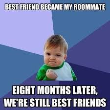 Roommate Memes - with all these scumbag roommate memes i keep seeing adviceanimals