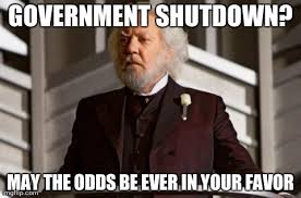 Shutdown Meme - image tagged in memes government shutdown politics hunger games