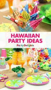 Summer Party Decorations Looking For Inspiration For A Hawaiian Party Theme Pick Up All